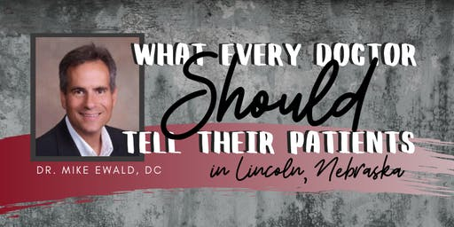 What Every Doctor SHOULD Tell Their Patients - Dr. Mike Ewald, DC