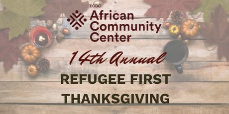 14th Annual Refugee First Thanksgiving tickets