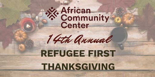 14th Annual Refugee First Thanksgiving