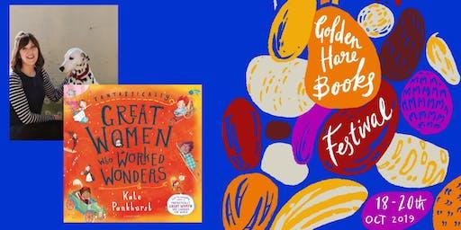 KIDS' TALK: Fantastically Great Women Who Worked Wonders - Kate Pankhurst!
