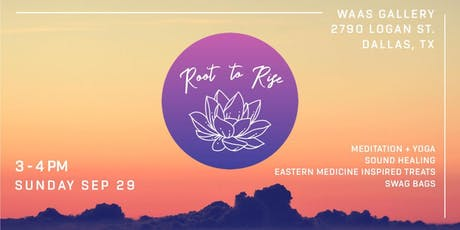Root to Rise: Meditation + Yoga tickets