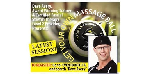 Self Fascial Release - 2 Hour Workshop on Trigger Points with Dave Avery