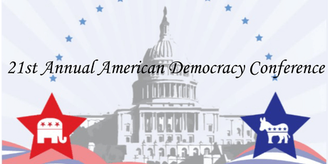 21st Annual American Democracy Conference tickets