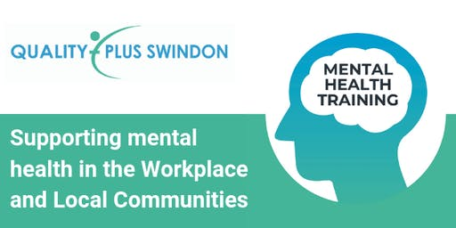 Mental Health First Aid                     Half Day Aware Course                         Swindon