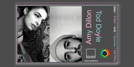 AMY DILLON & TOD DOYLE tickets