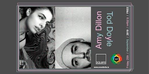 AMY DILLON & TOD DOYLE