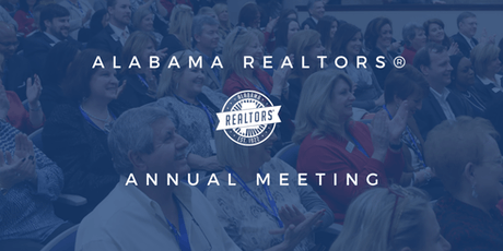 Alabama REALTORS® Annual Meeting tickets
