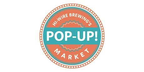 Hi-Wire Brewing's Pop - Up Market tickets