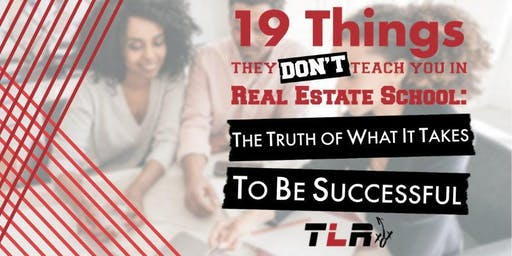 AGENT TRAINING: 19 Things They Don't Teach You in Real Estate School Presented by Steven Edwards