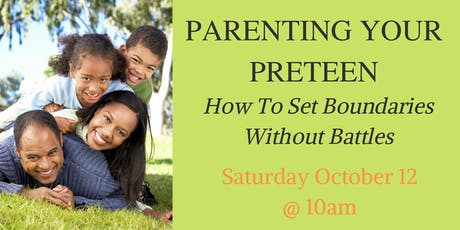 Parenting Your Preteen: How To Set Boundaries Without Battles tickets