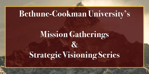 Bethune-Cookman University Mission Gathering & Visioning Workshop Series