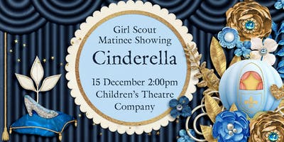 Girl Scouts at the Theatre: Cinderella