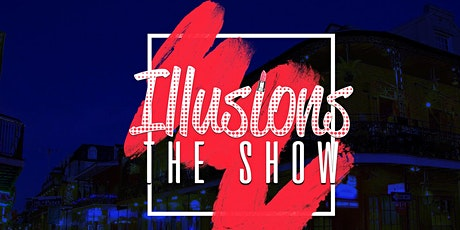 Illusions The Drag Queen Show Wichita - Drag Queen Dinner Show - Wichita, KS tickets