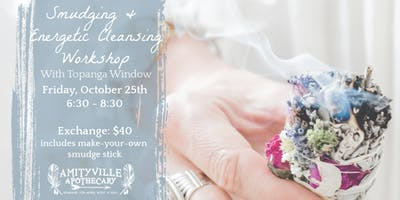 Smudging & Energetic Protection Workshop (make-your-own smudge stick)