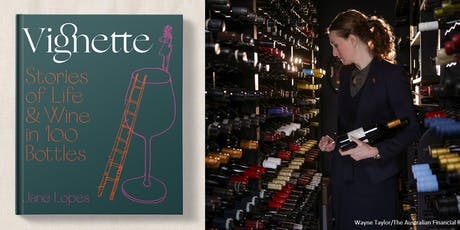 In-Store Tasting & Vignette Book Signing with Jane Lopes! tickets