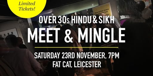 Hindu & Sikh Meet and Mingle Social Evening - Over 30s | Leicester
