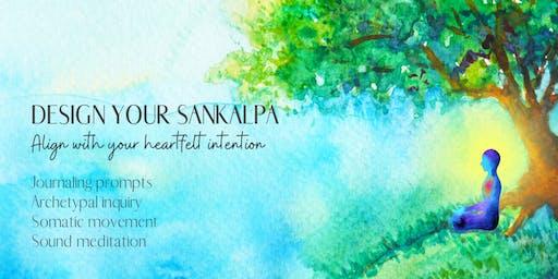 Design Your Sankalpa