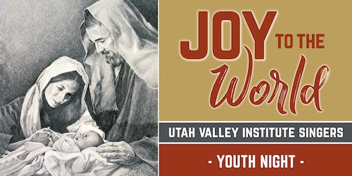 "Utah Valley Institute: Youth Choir Show ""Joy to the World"""