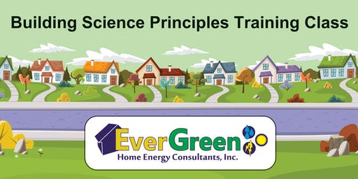 Building Science Principles 2-Day Training Course  - Peoria, IL
