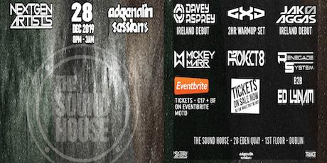 Adrenalin Sessions & NextGen Artists @ The Sound House, Dublin tickets
