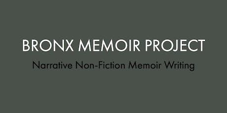 Bronx Memoir Project – Narrative Non-Fiction Workshops Series tickets