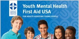 Youth Mental Health First Aid - October 6, 2019 9:00 a.m. - 5:30 p.m.