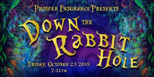 Prosper Insurance Presents: Down the Rabbit Hole!