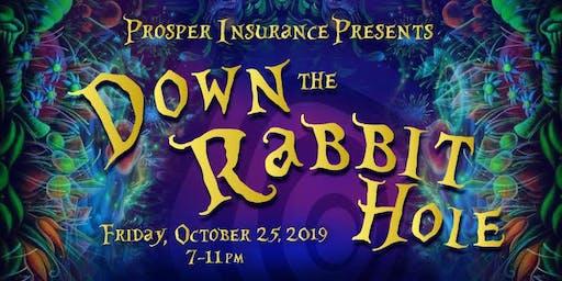 Prosper Insurance Presents: Down the Rabbit Hole!