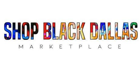 Shop Black Dallas Marketplace  tickets