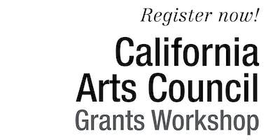 2019 California Arts Council Grants Workshop: Riverside
