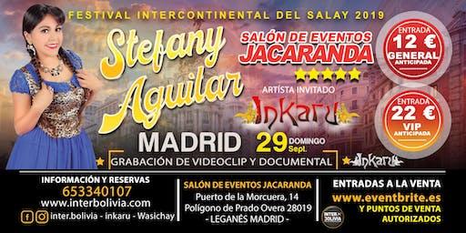 STEFANY AGUILAR EN MADRID - FESTIVAL DEL SALAY 2019