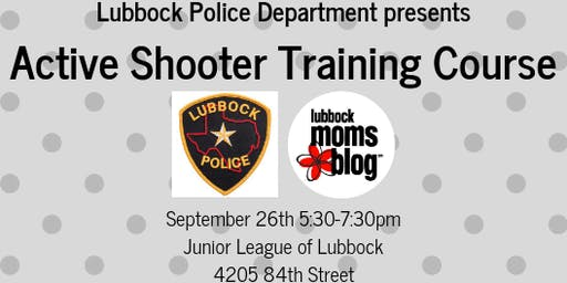 Lubbock Moms Blog - Active Shooter Training with Lubbock Police Department