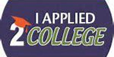 College Application Campaign tickets