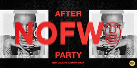 New Orleans Fashion Week After Party tickets