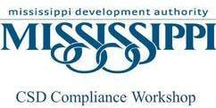CSD Compliance Workshop (Natchez, Mississippi)