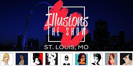 Illusions The Drag Queen Show St. Louis - Drag Queen Dinner Show - St. Louis, MO tickets
