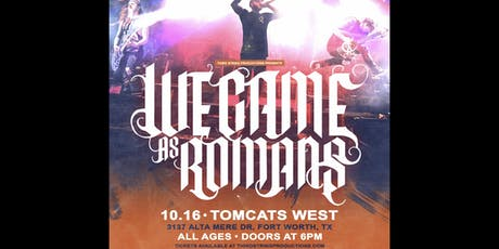 We Came As Romans at Tomcats West tickets