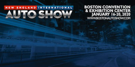 New England International Auto Show tickets