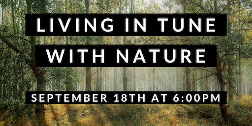 Living in Tune with Nature (Class 1 of 3)