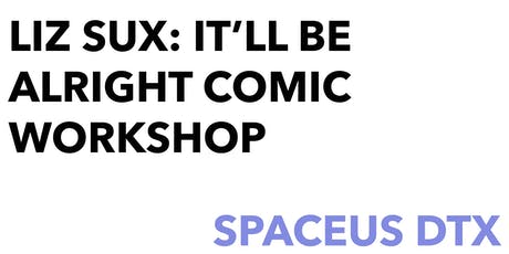 It'll Be Alright: Comic Workshop tickets