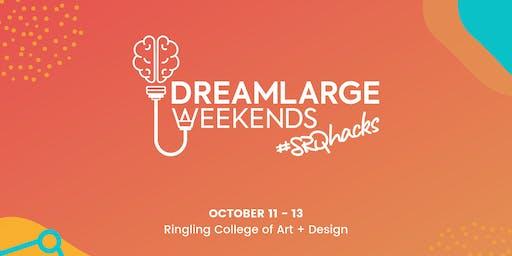 DreamLarge Weekends