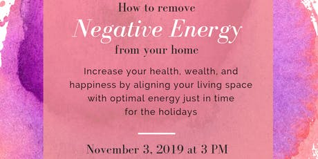 How To Remove Negative Energy From Your Home With Feng Shui tickets