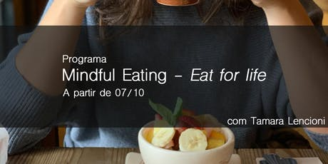 Programa de Mindful Eating - Eat for Life ingressos