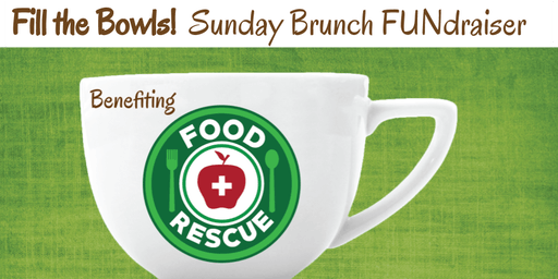 Fill the Bowls! Sunday Brunch FUNdraiser
