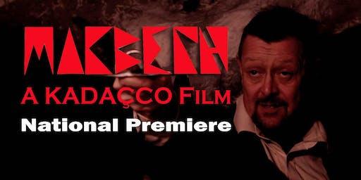 KADACCO Macbeth Premiere