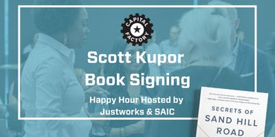 """Official Austin Startup Week Kickoff and Keynote: Scott Kupor """"Secrets of Sand Hill Road: Venture Capital and How to Get It"""" Book Signing"""