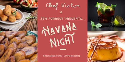 Dining Experience:  Havana Night/El Barrio Chino