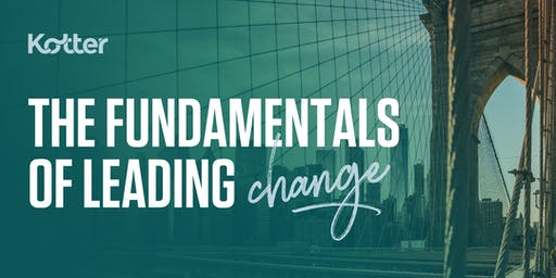The Fundamentals of Leading Change  - New York City