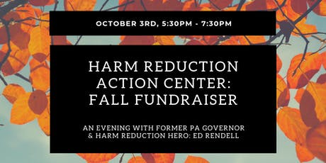 Harm Reduction Action Center Fall Fundraiser with Special Guest: Governor Ed Rendell tickets