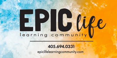 EPIC Life Learning Community Open House